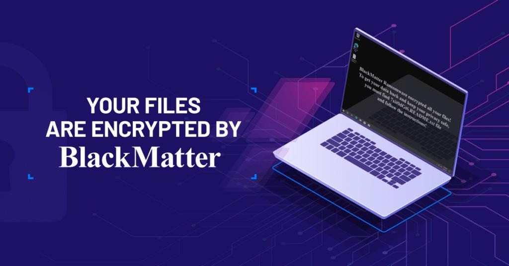 Recuperar Ransomware BlackMatter